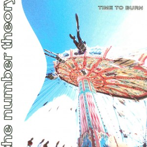 Mountain High from The Number Theory's Time to Burn album