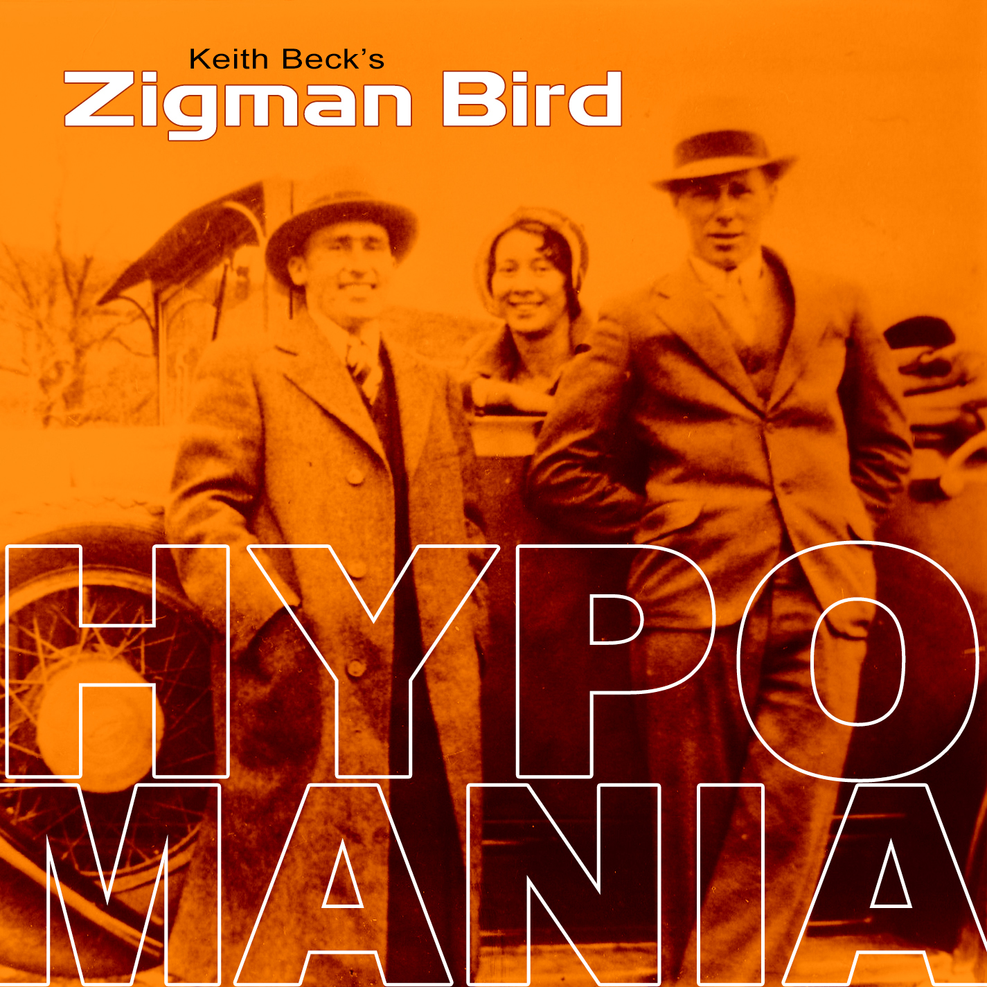 Keith Beck's Zigman Bird's Hypomania