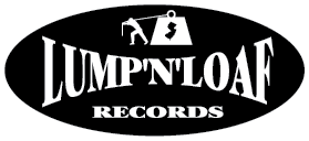 Lump 'N' Loaf Records